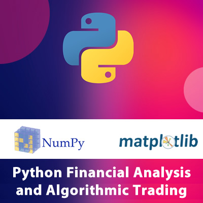 Python Financial Analysis and Algorithmic Trading
